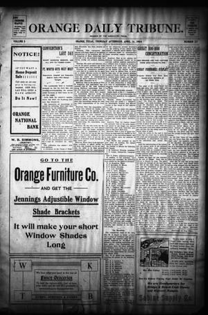 Primary view of object titled 'Orange Daily Tribune. (Orange, Tex.), Vol. 3, No. 27, Ed. 1 Thursday, April 14, 1904'.