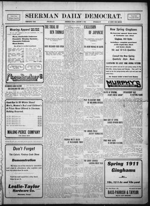 Primary view of object titled 'Sherman Daily Democrat. (Sherman, Tex.), Vol. THIRTIETH YEAR, Ed. 1 Friday, January 6, 1911'.