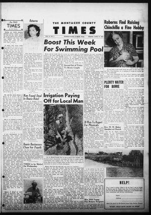 Primary view of object titled 'The Montague County Times (Bowie, Tex.), Vol. 45, No. 4, Ed. 1 Friday, June 27, 1952'.