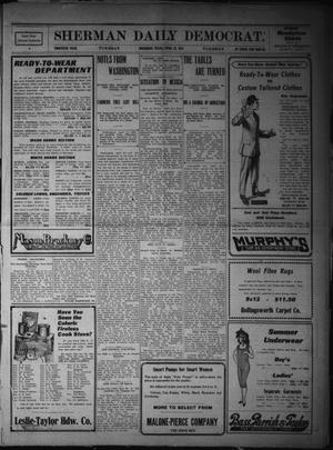 Primary view of object titled 'Sherman Daily Democrat. (Sherman, Tex.), Vol. THIRTIETH YEAR, Ed. 1 Tuesday, April 25, 1911'.