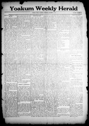 Primary view of object titled 'Yoakum Weekly Herald (Yoakum, Tex.), Vol. 17, No. 58, Ed. 1 Thursday, December 11, 1913'.