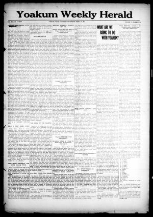 Primary view of object titled 'Yoakum Weekly Herald (Yoakum, Tex.), Vol. 18, No. 19, Ed. 1 Thursday, March 19, 1914'.