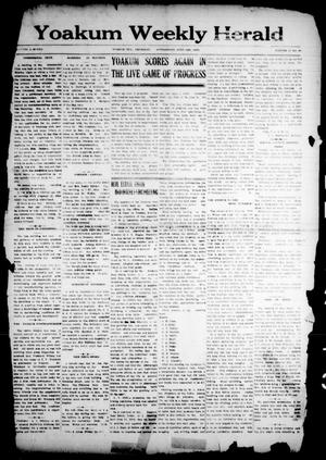 Primary view of object titled 'Yoakum Weekly Herald (Yoakum, Tex.), Vol. 17, No. 40, Ed. 1 Thursday, June 12, 1913'.