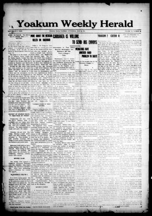 Primary view of object titled 'Yoakum Weekly Herald (Yoakum, Tex.), Vol. 18, No. [32], Ed. 1 Thursday, June 18, 1914'.