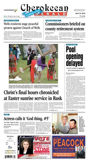 Cherokeean Herald (Rusk, Tex.), Vol. 165, No. 8, Ed. 1 Wednesday, April 16, 2014