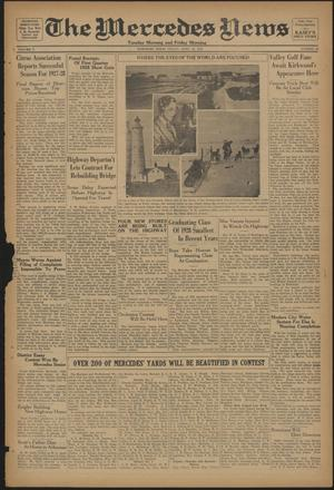 Primary view of object titled 'The Mercedes News (Mercedes, Tex.), Vol. 5, No. 43, Ed. 1 Friday, April 20, 1928'.