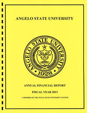 Primary view of object titled 'Angelo State University Annual Financial Report: 2013'.