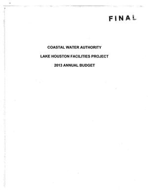 Primary view of object titled 'Lake Houston Facilities Project Annual Budget: 2013'.