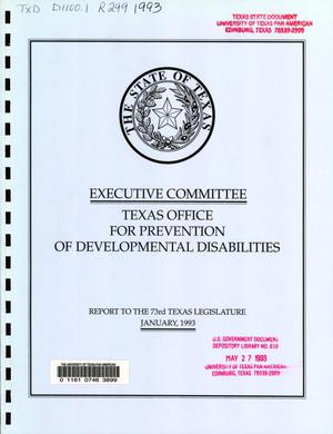 Primary view of object titled 'Texas Office for Prevention of Developmental Disabilities Report to the 73rd Texas Legislature, January 1993'.
