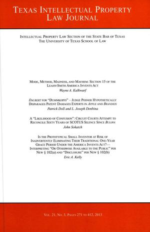 Primary view of object titled 'Texas Intellectual Property Law Journal, Volume 21, Number 3, 2013'.