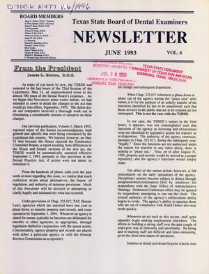Primary view of object titled 'Texas State Board of Dental Examiners Newsletter, Volume 6, June 1993'.