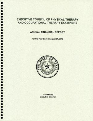 Primary view of object titled 'Executive Council of Physical Therapy and Occupational Therapy Examiners Annual Financial Report: Fiscal Year Ended August 31, 2014'.