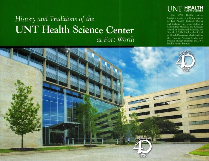 History And Traditions Of The Unt Health Science Center At Fort
