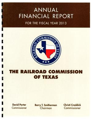 Primary view of object titled 'Railroad Commission of Texas Annual Financial Report: 2013'.