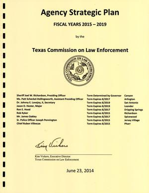 Primary view of object titled 'Texas Commission on Law Enforcement Strategic Plan: Fiscal Years 2015-2019'.