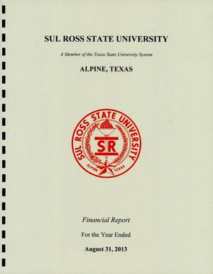 Primary view of object titled 'Sul Ross State University Annual Financial Report: 2013'.