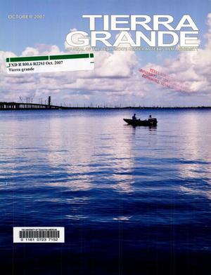 Primary view of object titled 'Tierra Grande, Volume 14, Number 4, October 2007'.