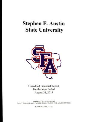 Primary view of object titled 'Stephen F. Austin State University Annual Financial Report: 2013'.