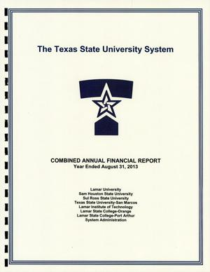 Primary view of object titled 'Texas State University System Annual Financial Report: 2013'.