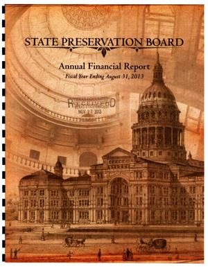Primary view of object titled 'Texas State Preservation Board Annual Financial Report: 2013'.