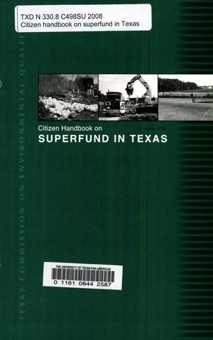 Primary view of object titled 'Citizen Handbook on Superfund in Texas'.