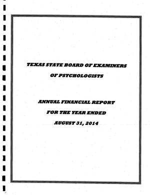 Primary view of object titled 'Texas State Board of Examiners of Psychologists: Annual Financial Report'.