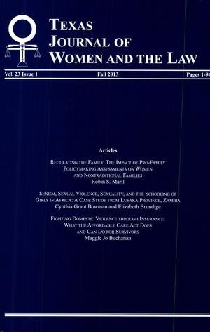 Primary view of object titled 'Texas Journal of Women and the Law, Volume 23, Number 1, Fall 2013'.