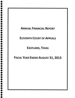 Primary view of object titled 'Texas Eleventh Court of Appeals Annual Financial Report: 2013'.