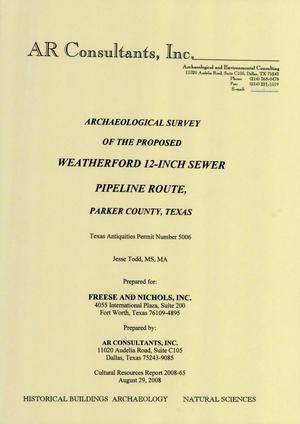 Primary view of object titled 'Archaeological Survey of the Proposed Weatherford 12-Inch Sewer Pipeline Route, Parker County, Texas'.