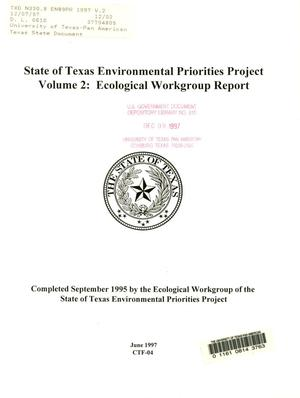 Primary view of object titled 'State of Texas Environmental Priorities Project, Volume 2: Ecological Workgroup Report'.