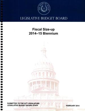 Primary view of object titled 'Legislative Budget Board: Fiscal Size-up 2014-15 Biennium'.