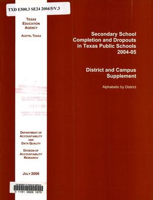 Primary view of object titled 'Secondary School Completion and Dropouts in Texas Public Schools, 2004-05'.