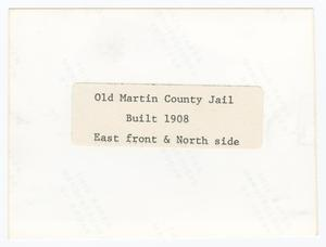 Old Martin County Jail Photograph #1] - The Portal to Texas