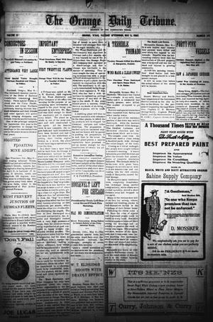 Primary view of object titled 'The Orange Daily Tribune. (Orange, Tex.), Vol. 4, No. 211, Ed. 1 Tuesday, May 9, 1905'.