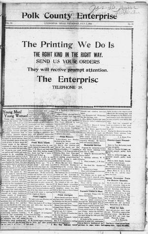 Primary view of object titled 'Polk County Enterprise (Livingston, Tex.), Vol. 4, No. 41, Ed. 1 Thursday, July 2, 1908'.