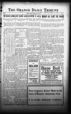 Primary view of object titled 'The Orange Daily Tribune (Orange, Tex.), Vol. 7, No. 94, Ed. 1 Thursday, May 9, 1907'.