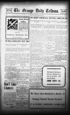 Primary view of object titled 'The Orange Daily Tribune. (Orange, Tex.), Vol. 7, No. 73, Ed. 1 Monday, April 8, 1907'.