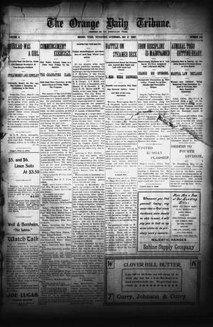 Primary view of object titled 'The Orange Daily Tribune. (Orange, Tex.), Vol. 4, No. 218, Ed. 1 Wednesday, May 17, 1905'.