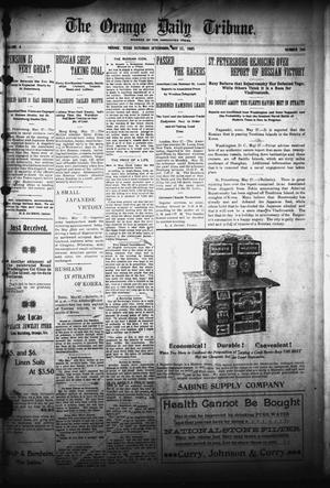 Primary view of object titled 'The Orange Daily Tribune. (Orange, Tex.), Vol. 4, No. 296, Ed. 1 Saturday, May 27, 1905'.