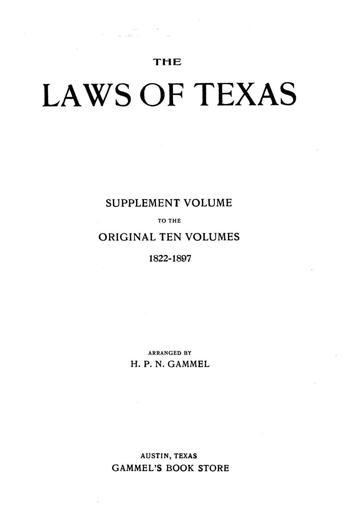 The Laws of Texas, 1897-1902 [Volume 11]                                                                                                      [Sequence #]: 1 of 1380