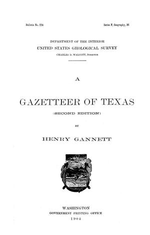 A gazetteer of Texas, by Henry Gannett.