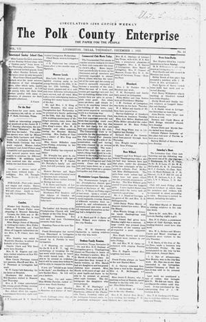 Primary view of object titled 'The Polk County Enterprise (Livingston, Tex.), Vol. 7, No. 11, Ed. 1 Thursday, December 1, 1910'.