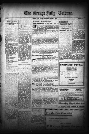 Primary view of object titled 'The Orange Daily Tribune. (Orange, Tex.), Vol. 5, No. 351, Ed. 1 Tuesday, January 9, 1906'.