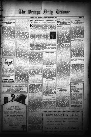 Primary view of object titled 'The Orange Daily Tribune. (Orange, Tex.), Vol. 5, No. 104, Ed. 1 Saturday, November 11, 1905'.