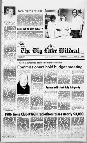 Primary view of object titled 'The Big Lake Wildcat (Big Lake, Tex.), Vol. SIXTY-FIRST YEAR, No. 26, Ed. 1 Thursday, June 26, 1986'.