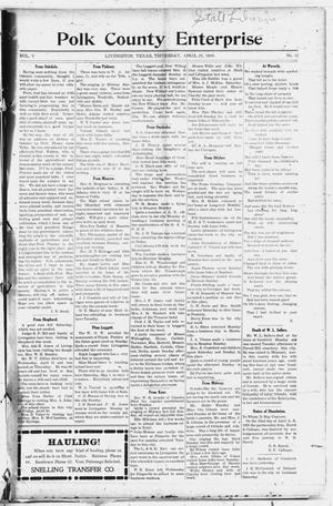 Primary view of object titled 'Polk County Enterprise (Livingston, Tex.), Vol. 5, No. 32, Ed. 1 Thursday, April 29, 1909'.