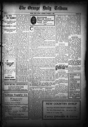 Primary view of object titled 'The Orange Daily Tribune. (Orange, Tex.), Vol. 5, No. 100, Ed. 1 Tuesday, November 7, 1905'.
