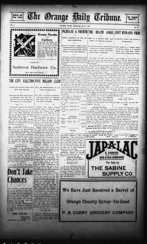 Primary view of object titled 'The Orange Daily Tribune. (Orange, Tex.), Vol. 7, No. 71, Ed. 1 Wednesday, April 3, 1907'.