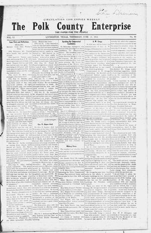 Primary view of object titled 'The Polk County Enterprise (Livingston, Tex.), Vol. 6, No. 40, Ed. 1 Thursday, June 23, 1910'.