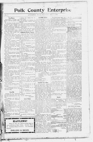 Primary view of object titled 'Polk County Enterprise (Livingston, Tex.), Vol. 5, No. 34, Ed. 1 Thursday, May 13, 1909'.